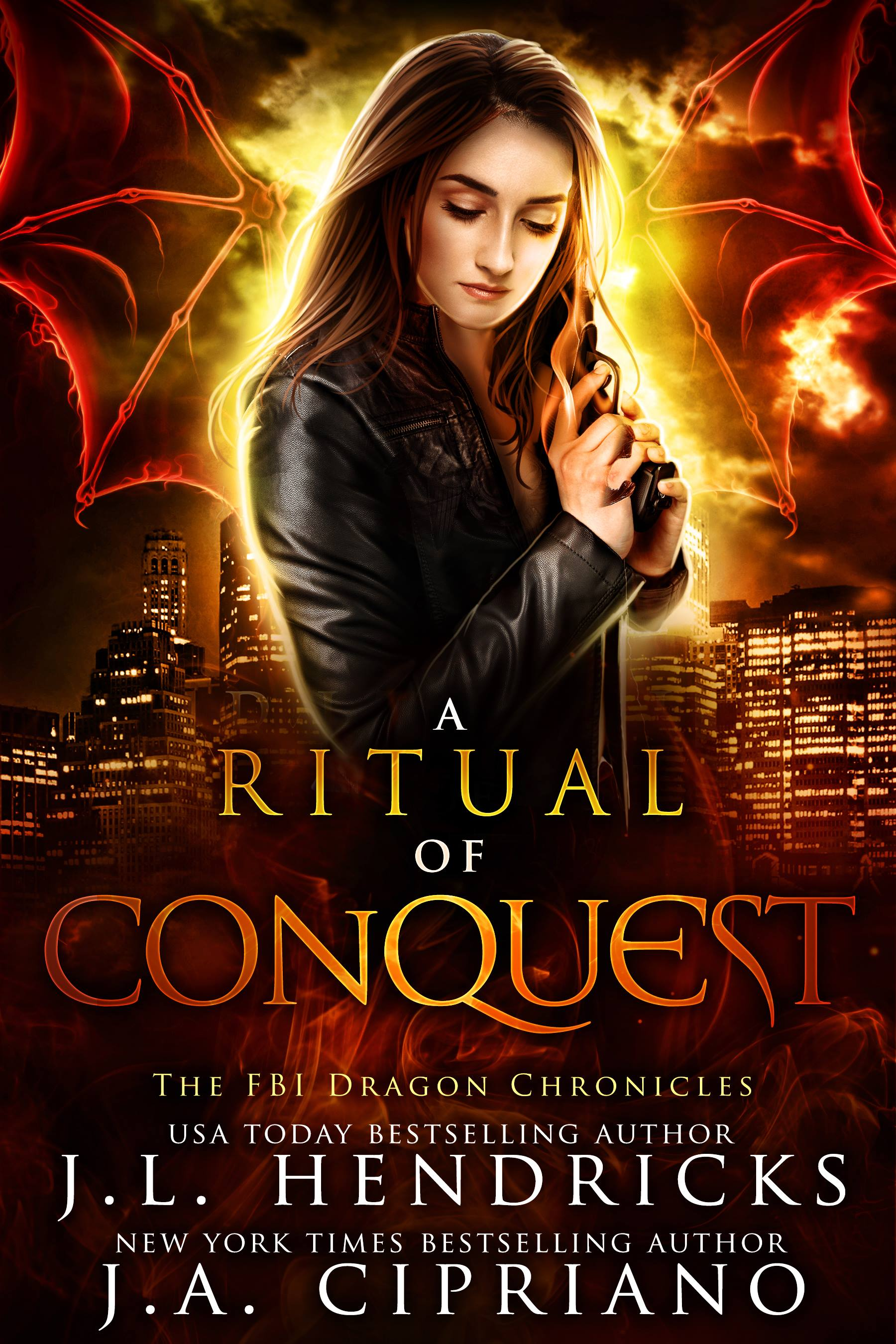 FBI Dragon Chronicles Book 3: A Ritual of Conquest