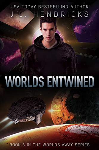 The Worlds Away Series Book 3: Worlds Entwined