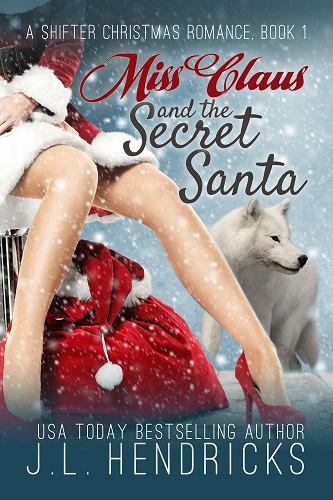 A Shifter Christmas Romance Book 1: Miss Clause and the Secret Santa