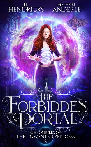Chronicles of the Unwanted Princess Book 2: The Forbidden Portal