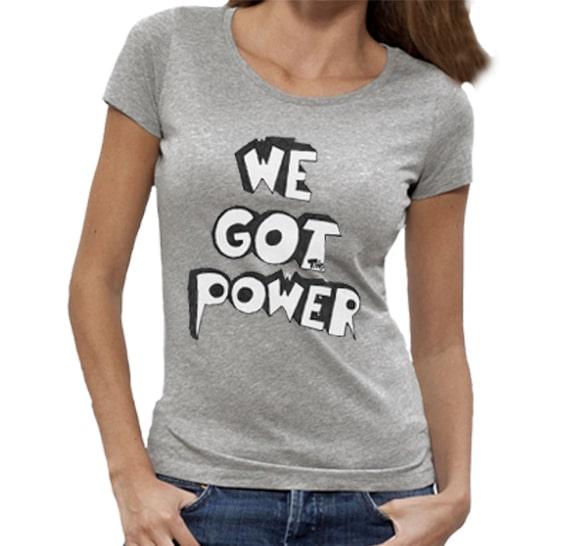 tee-shirt-wegotthepower-femme