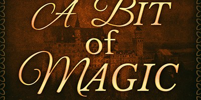 Release Day: A Bit of Magic!