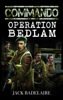 Commando: Operation Bedlam