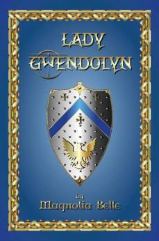Lady Gwendolyn by Magnolia Belle