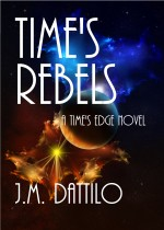 Time's Rebels, book #4