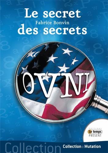 Ovnis Le secret des secrets