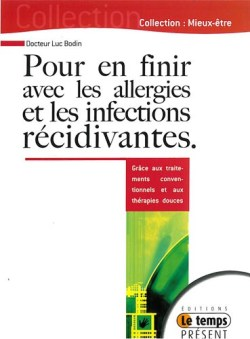 Pour en finir avec les allergies et les infections récidivantes