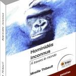 Hominidés inconnus à travers le monde