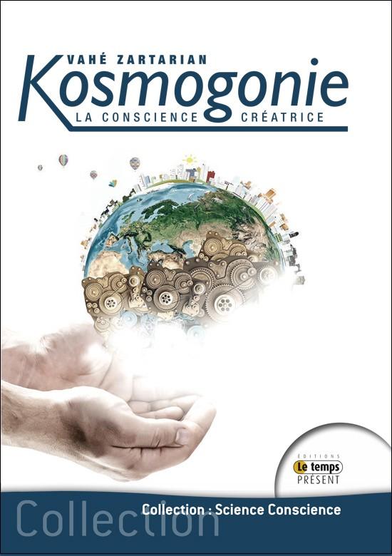Kosmogonie, la conscience créatrice