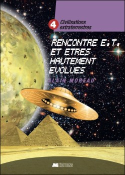 Civilisations extraterrestres 4 - Rencontres extraterrestres et êtres hautement évolués