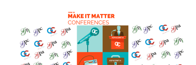 Get the Most Out of a Conference – #GPAConf14