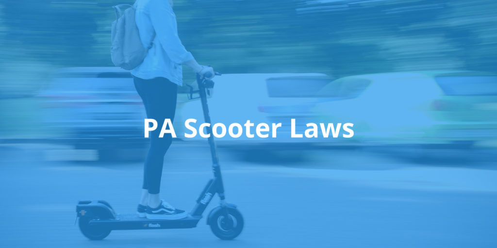 Pennsylvania Scooter Laws