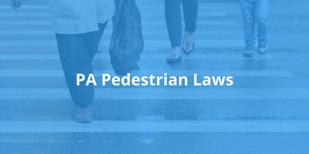 Pennsylvania Pedestrian Laws