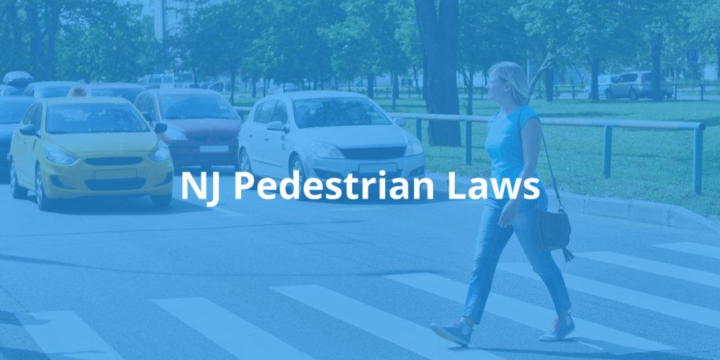 New Jersey Pedestrian Laws