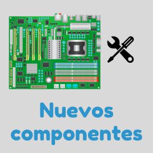 Nuevos componentes