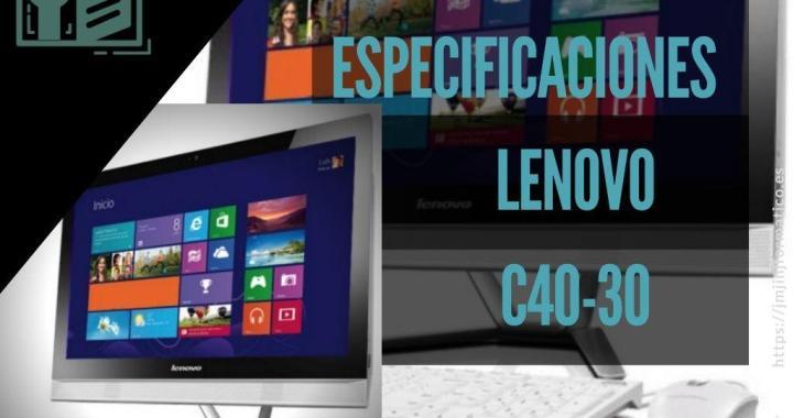 portadas-blogs-2.0-especificaciones-lenovo-c40-30