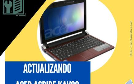 portadas-blogs-Actualizando Acer series one del 2011