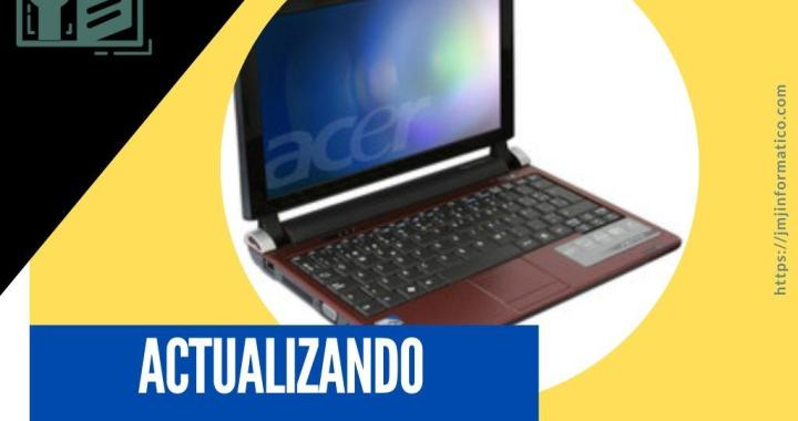 portadas-blogs-Actualizando Acer series one del 2011