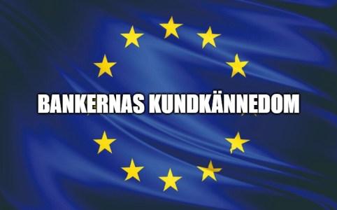 BANKERNAS kundkännedom eu