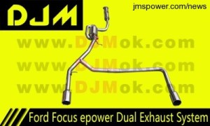 DJM Ford Focus e Power Dual Exhaust System