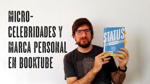 Celebridades y marca personal en Booktube. Un análisis de José Miguel Tomasena para Observatorio de booktube