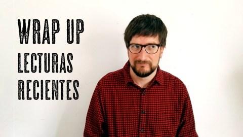 Lecturas recientes (wrap-up) feat. mis hijos