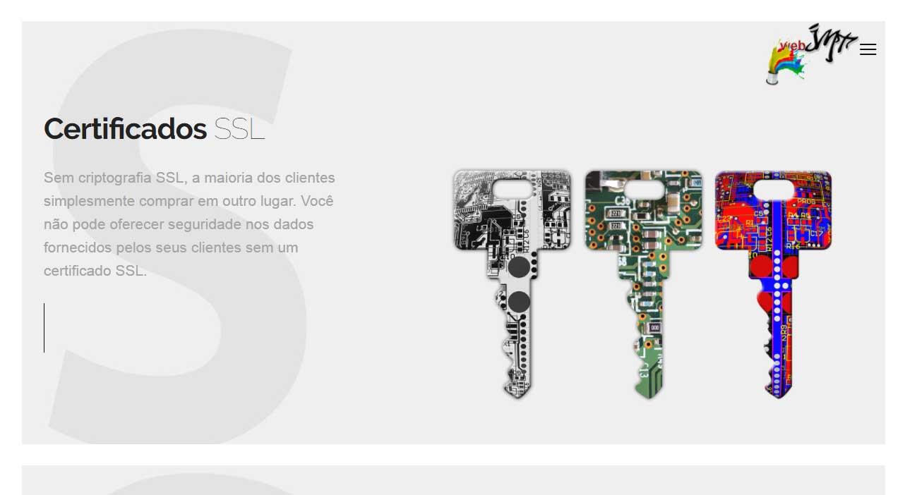 O cadeado e o HTTPS exibidos na barra de endereços dos navegadores são sinais para o usuário de que seu site é seguro e que não ha fraude.