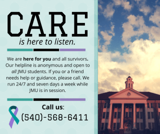 Graphic: CARE is here to listen. You can call us at (540)568-6411. An image of Wilson Hall at sunset.