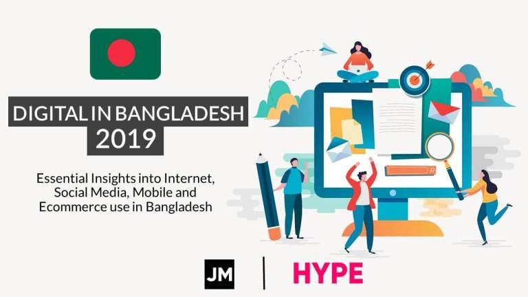 Digital in Bangladesh 2019 Report