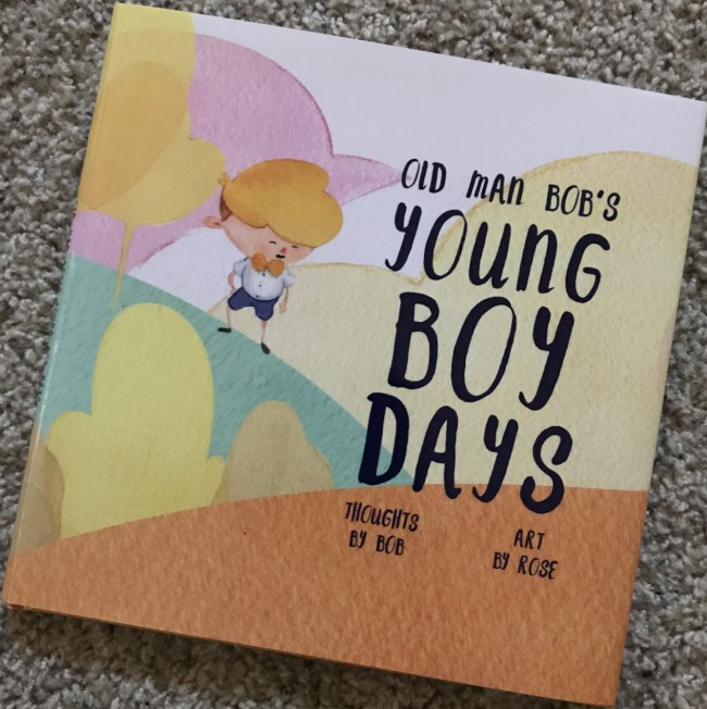 """Book Cover of """"Old Man Bob's Young Boy Days"""""""