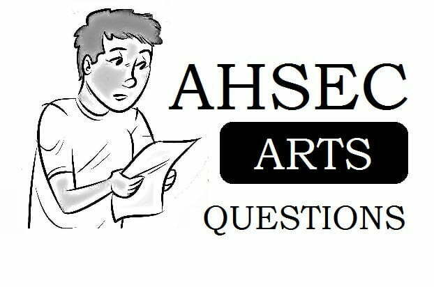 AHSEC Arts Question Paper 2020 Assam HS Arts Model Paper