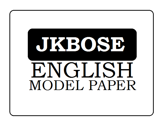 JKBOSE 10th English Model Paper 2021