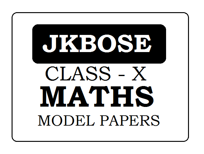 JKBOSE 10th Maths Model Paper 2021