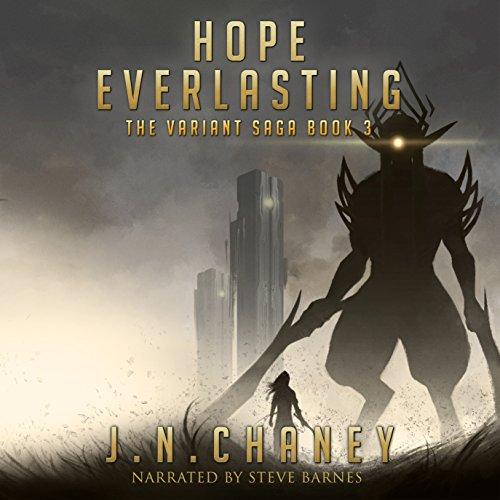 The Variant Saga Book 3: Hope Everlasting
