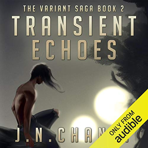 The Variant Saga Book 2: Transient Echoes