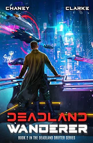 Deadland Drifter Book 2: Deadland Wanderer