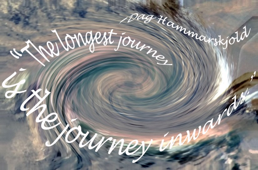 """""""The longest journey is the journey inwards."""""""