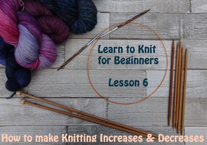 How To Increase Or Decrease Knitting Stitches Learn To Knit For