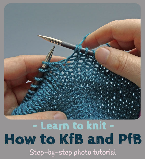 How To Knit Front And Back Kfb And Purl Front And Back Pfb Jo