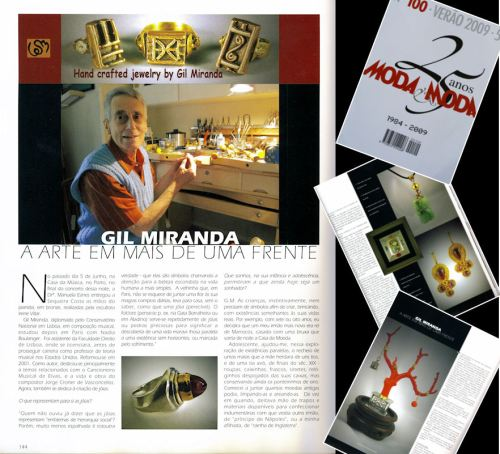 Portuguese fashion magazine Moda e Moda profiles my father and his jewelry in their 25th Anniversary edition.