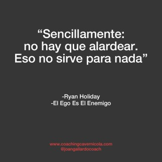 el ego es el enemigo citas y frases 3