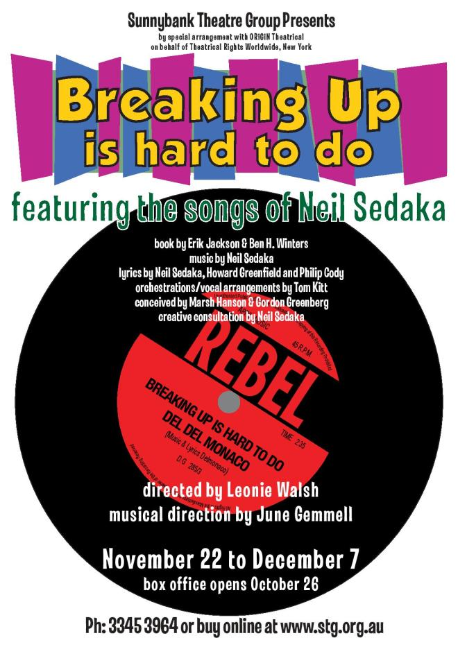 , Breaking Up Is Hard To Do – almost Opening Night