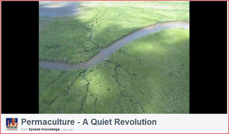 Permaculture - A Quiet Revolution