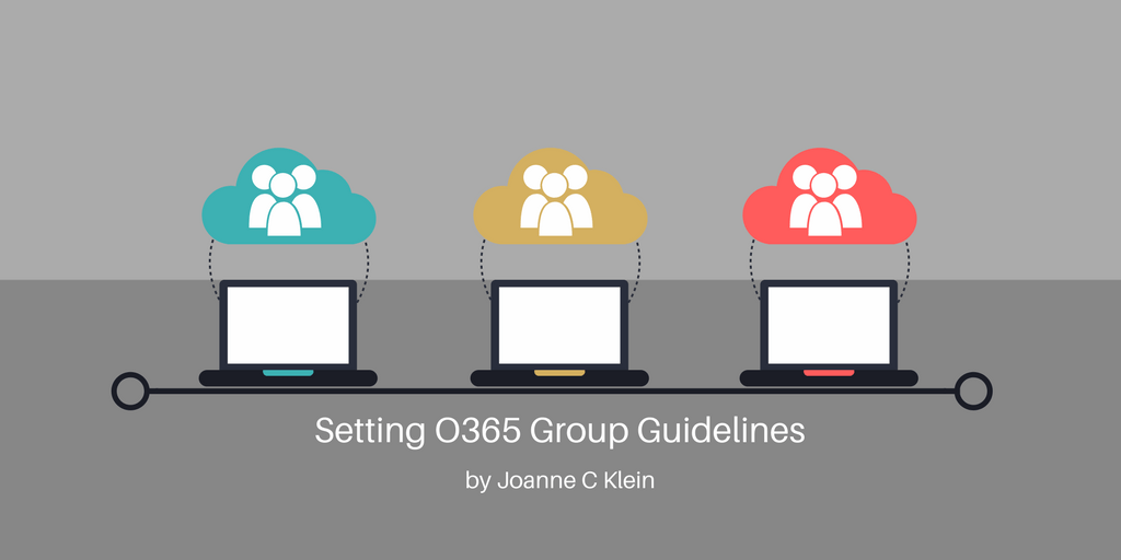 Setting O365 Group Guidelines