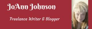 JoAnn Johnson freelance writer blogger