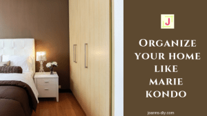 organize your home like marie kondo