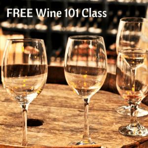 FREE WINE 101 CLASS