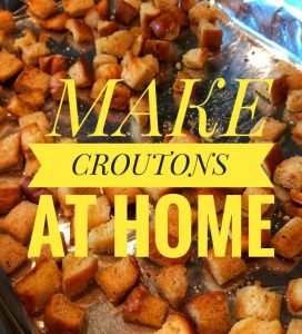 croutons at home