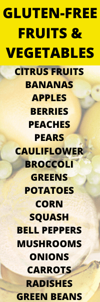 GLUTEN-FREE FRUITS AND VEGETABLES LIST