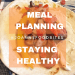 MEAL PLANNING STAYING HEALTHY WITH FAJITA BACKGROUND